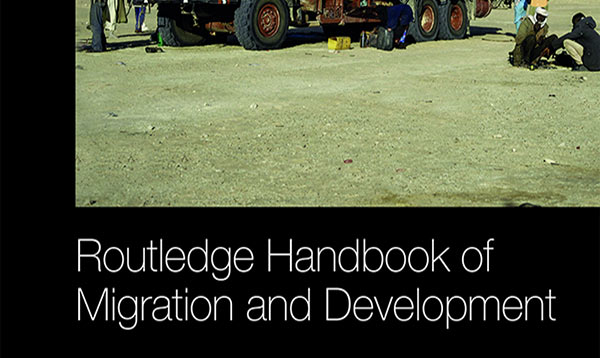 Routledge Handbook or Migration and Development