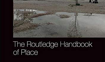 Routledge Handbook of Place
